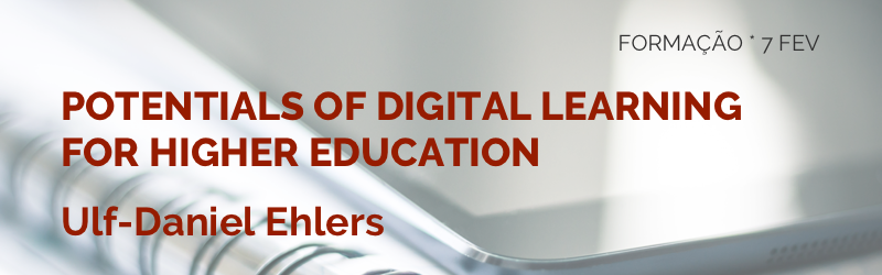 formação: Potentials Of Digital Learning For Higher Education