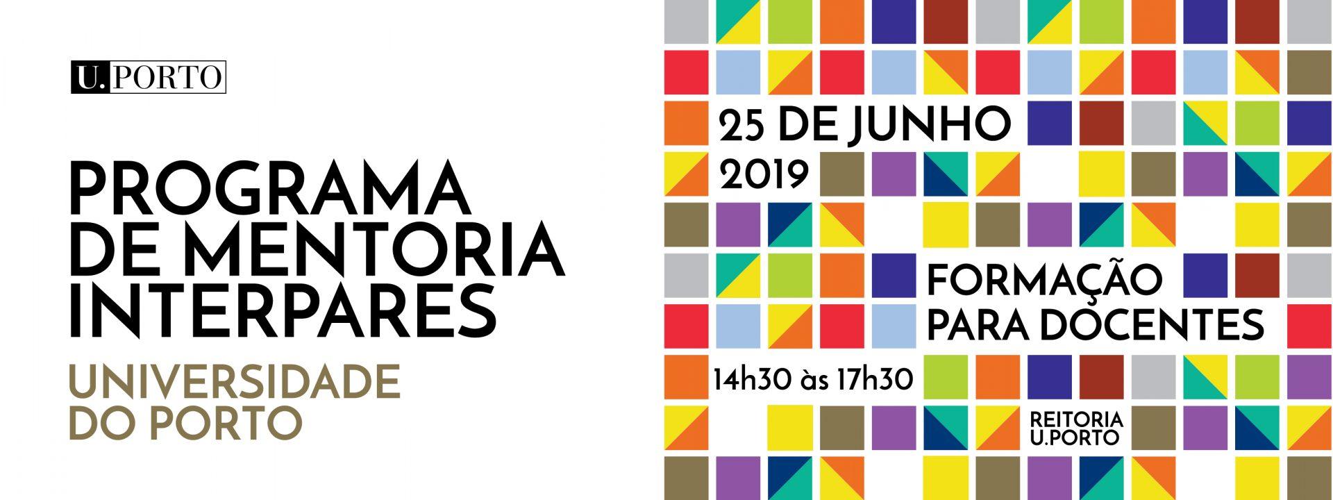 PROGRAMA DE MENTORIA INTERPARES DA U. PORTO – 25 junho 2019