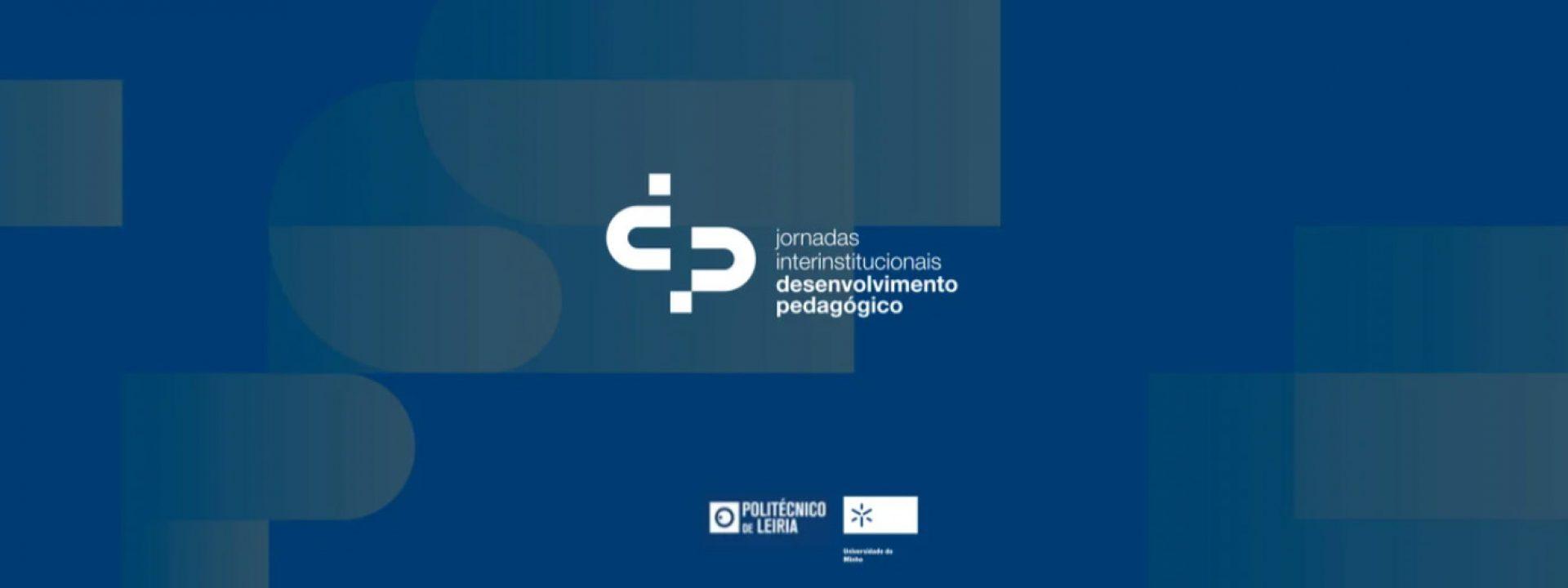 Jornadas Interinstuticionais Desenvolvimento Pedagógico